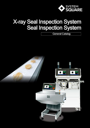 Xray Seal Inspection Systems<br>General Catalog